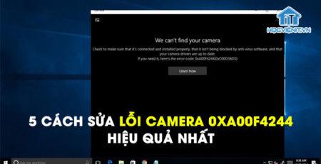 5 cách sửa lỗi camera 0xa00f4244 hiệu quả nhất