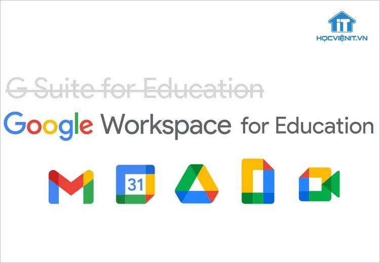 Việc đổi tên G Suite for Education đã được lên kế hoạch từ trước