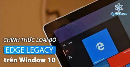 Microsoft sẽ loại trình duyệt Edge Legacy trên Windows 10 vào tháng 4