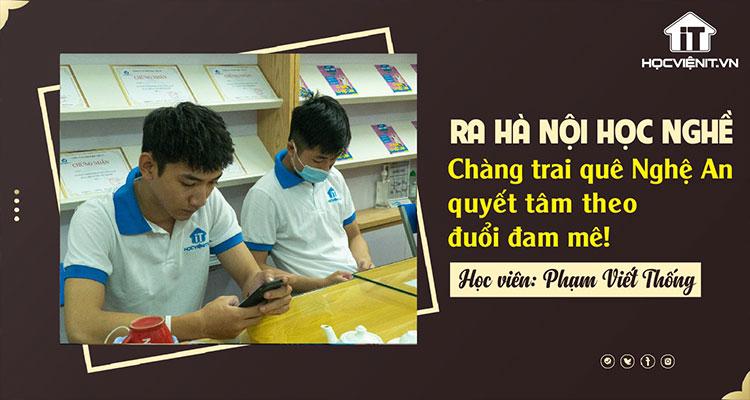 Ra Hà Nội học nghề, chàng trai quê Nghệ An quyết tâm theo đuổi đam mê!