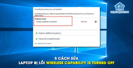5 cách sửa laptop bị lỗi wireless capability is turned off