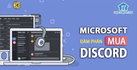 Microsoft đàm phán mua Discord - Liệu thương vụ có thành công?