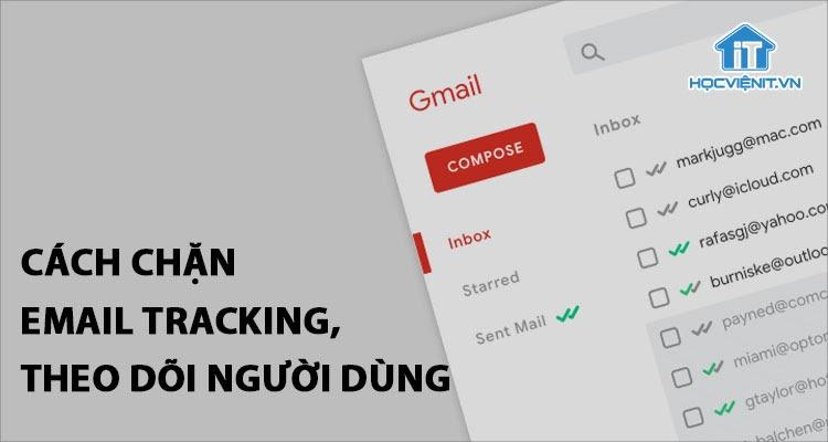 Làm sao để chặn theo dõi trên email