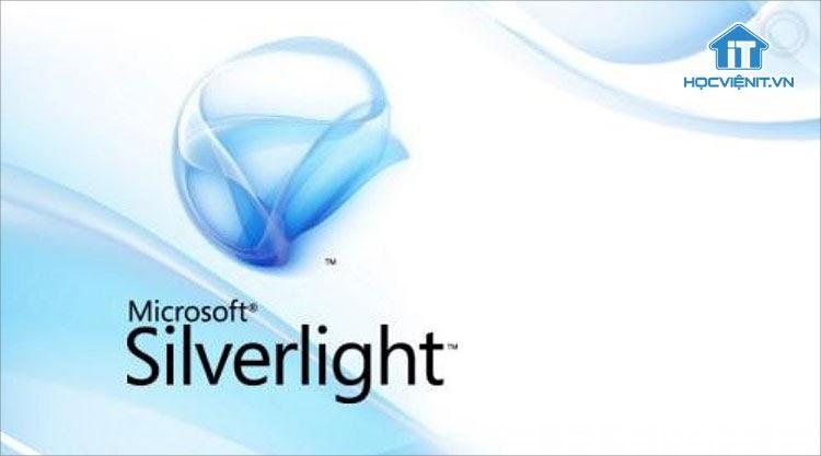 Silverlight đã từng là phần mềm quen thuộc trên Windows