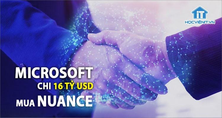 Tuần này Microsoft đàm phán mua Nuance