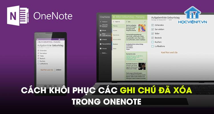 Cách khôi phục các ghi chú đã xóa trong OneNote