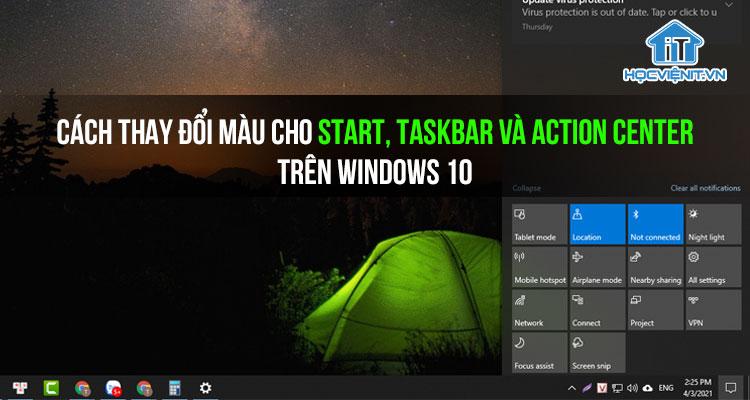 Cách thay đổi màu cho Start, Taskbar và Action Center trên Windows 10