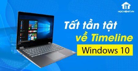 Tất tần tật về Timeline Windows 10