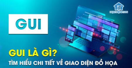 GUI là gì? Tìm hiểu chi tiết về giao diện đồ họa