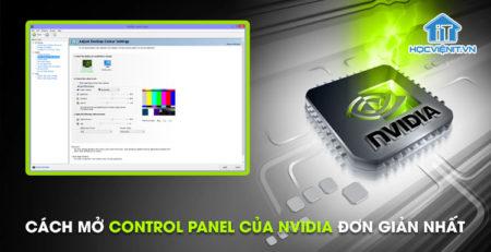 Cách mở Control Panel của Nvidia đơn giản nhất