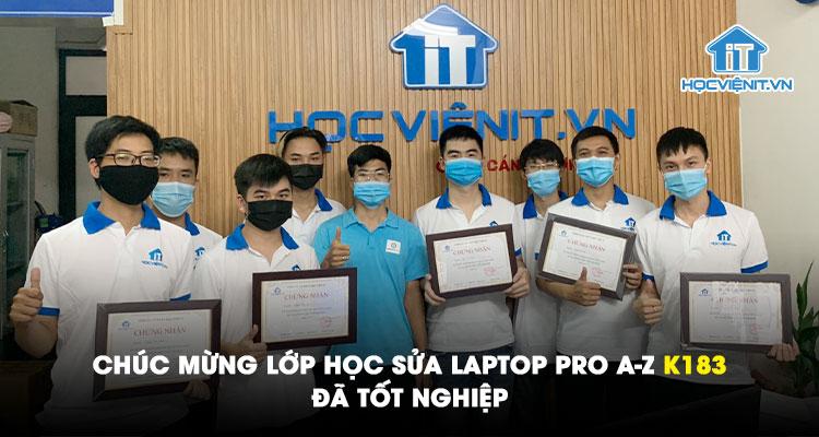 Chúc mừng lớp học Sửa Laptop Pro A-Z K183 đã tốt nghiệp
