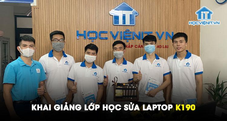 Khai giảng lớp học Sửa Laptop K190