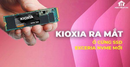 Ổ cứng SSD EXCERIA NVMe mới sẽ được phát hành vào quý 4 năm nay