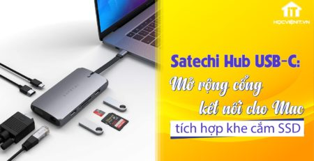 Satechi Hub USB-C cho Mac mini được cập nhật thêm SSD M.2 SATA