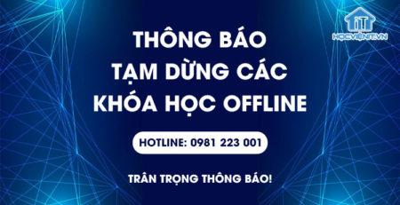 [THÔNG BÁO] Tạm dừng các khóa học Offline tại Học viện iT.vn