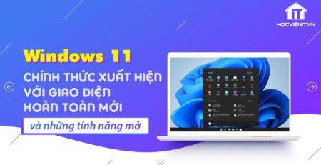 Tổng hợp toàn bộ tin tức mới nhất về Windows 11