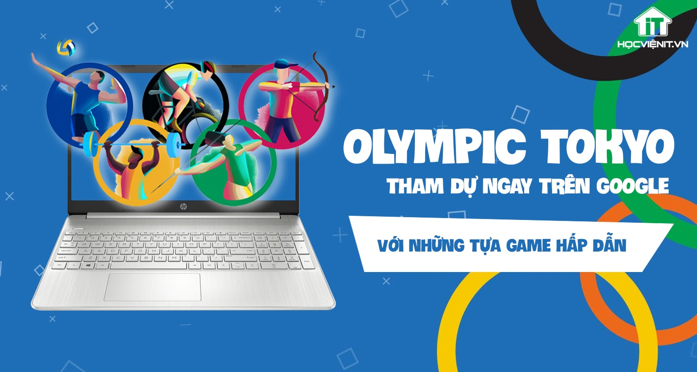 Tham dự Olympic Tokyo trên Google