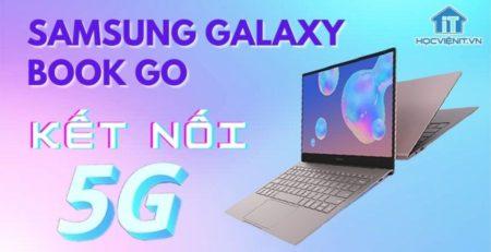 Thiết bị hỗ trợ kết nối 5G