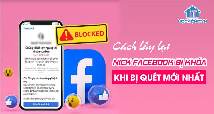 Cách lấy lại nick FaceBook bị khóa khi bị quét mới nhất