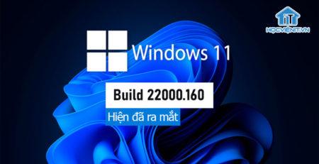 Hiện đã ra mắt: Windows 11 Insider Preview Build 22000.160