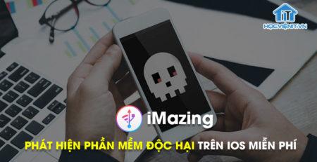 Ứng dụng iMazing của Apple giúp phát hiện các phần mềm gián điệp