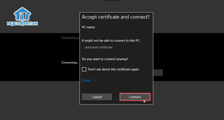 """Thông báo """"Accept certificate and connect?"""""""