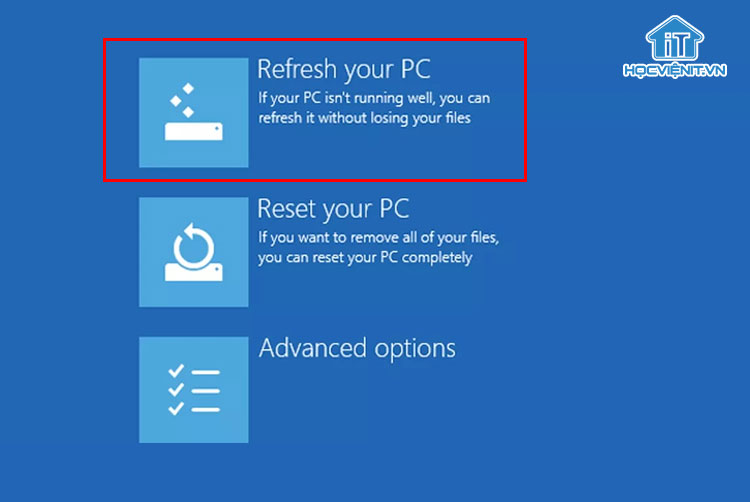 Chọn Refresh your PC