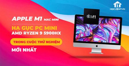 Apple M1 SoC và AMD Ryzen 9 5900HX
