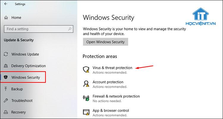 Chọn Windows Security và nhấn Virus & Threat Protection