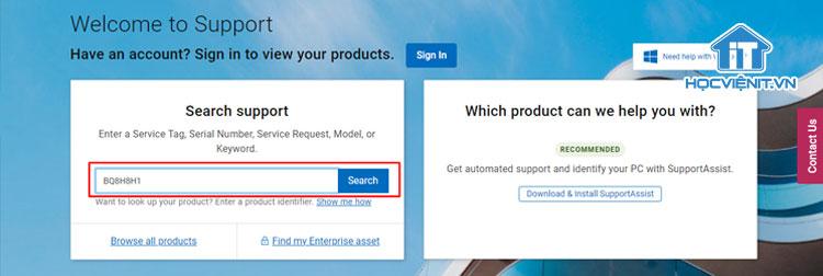Nhập số Service Tag vào ô Search Support và nhấn Search để nhận kết quả
