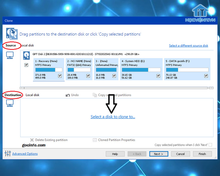 Click Select a disk to clone to rồi chọn ổ SSD