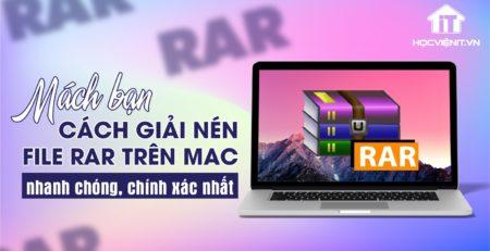 Mách bạn cách giải nén file RAR đơn giản trên Macbook