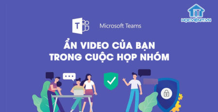 Microsoft Teams: Ẩn video của bạn trong cuộc họp nhóm