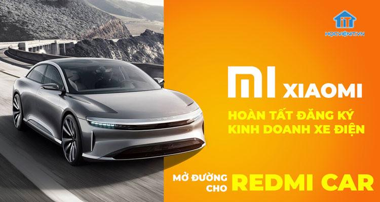 Xiaomi hoàn tất đăng ký kinh doanh xe điện