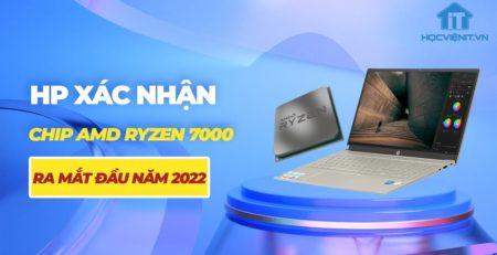Có thể chip AMD Ryzen 7000 sẽ ra mắt vào đầu năm 2022