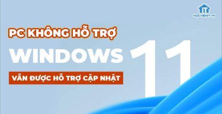 Mọi người dùng Windows 11 đều có thể cập nhật