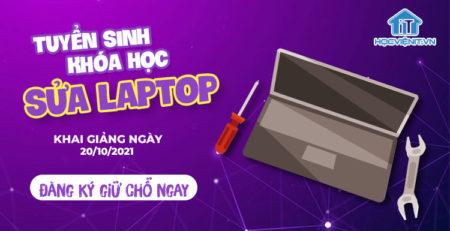 Tuyển sinh khóa học Sửa Laptop K193