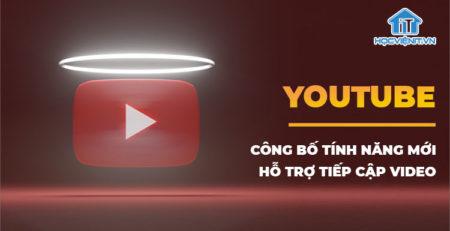 youtube-cong-bo-loat-tinh-nang-moi-0